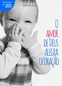 O amor de Deus alegra o coração (Márcio Valadão)
