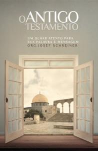 O Antigo Testamento (Josef Schreiner)