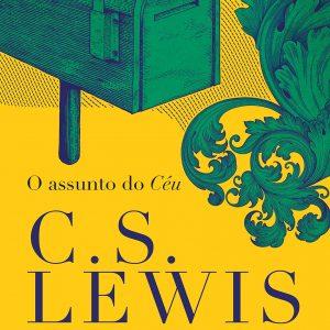 O Assunto do Céu (C. S. Lewis)