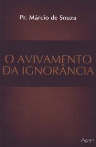 O avivamento da ignorância (Márcio de Souza)