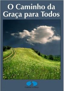 O Caminho da Graça para Todos (Caio Fábio)