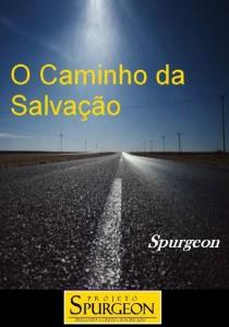 O Caminho da Salvação (Charles H. Spurgeon)