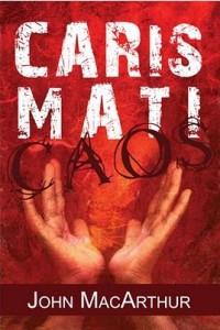 O Caos Carismático (John MacArthur)