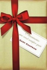 O casamento que você sempre quis (Gary Chapman)