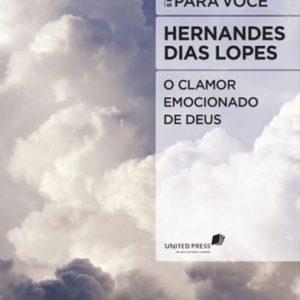 Clamor emocionado de Deus (Hernandes Dias Lopes)