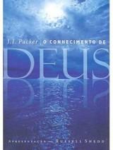 O conhecimento de Deus (J. I. Packer)