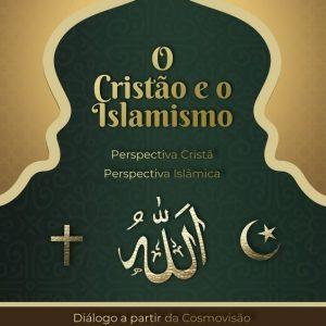 O cristão e o Islamismo (Marcos S. Calixto)