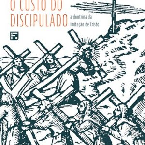 O custo do discipulado – Jonas Madureira
