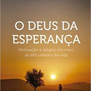 O Deus da esperança (Flavio Valvassoura)
