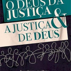 O Deus da justiça e a justiça de Deus (Valdir Steuernagel)