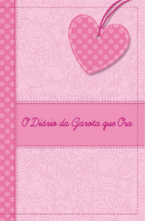 O diário da garota que ora (Silvia Justino)