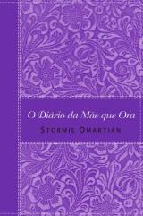 O diário da mãe que ora (Stormie Omartian)
