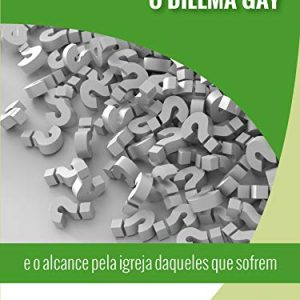 O Dilema Gay (John Freeman)