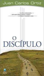 O Discípulo (Juan Carlos Ortiz)