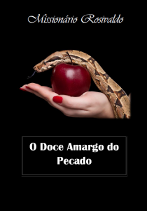 O doce amargo do pecado (Rosivaldo da Silva Santos)