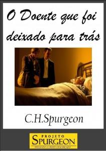 O Doente que foi Deixado para Trás (Charles Haddon Spurgeon)