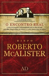 O Encontro Real (Roberto McAlister)