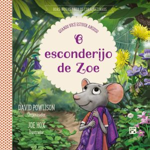 O esconderijo de Zoe (David Powlison)
