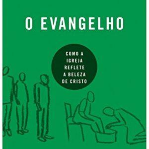 O Evangelho (Ortlund Ray)