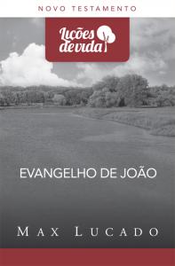 Evangelho de João (Max Lucado)