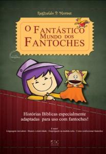O fantástico mundo dos fantoches (Reginaldo Morais)