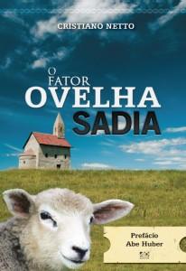 O fator ovelha sadia (Cristiano Netto)