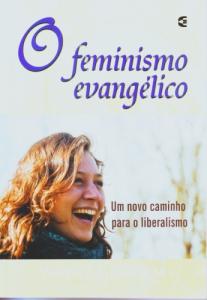 O feminismo evangélico (Wayne Grudem)