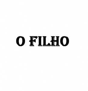 O Filho (Michelle Santos Ribeiro)