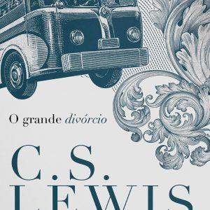 O grande divórcio (C.S. Lewis)