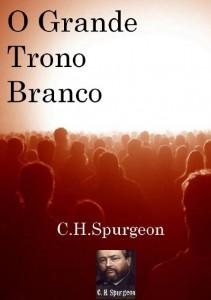 O Grande Trono Branco (Charles H. Spurgeon)