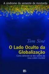 O lado oculto da globalização (Tom Sine)