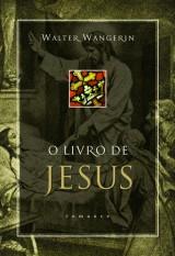 O livro de Jesus (Walter Wangerin)