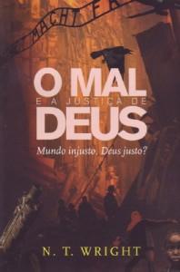 O mal e a justiça de Deus (N. T. Wright)