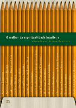 O melhor da espiritualidade brasileira (Nelson Bomilcar)