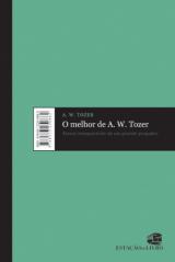 O melhor de A. W. Tozer (A. W. Tozer)