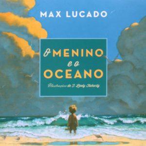 O menino e o oceano (Max Lucado)