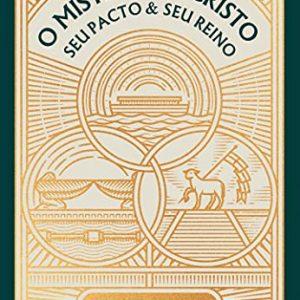 O mistério de Cristo (Samuel D. Renihan)