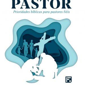 O ministério do pastor (Brian Croft)