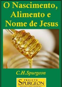 O Nascimento, Alimento e Nome de Jesus (Charles H. Spurgeon)