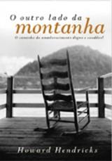 O outro lado da montanha (Howard Hendricks)