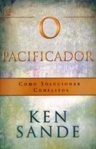 O Pacificador (Ken Sande)