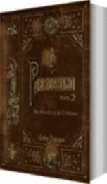 O Peregrino – Volume 2 – As Aventuras de Cristina (John Bunyan)