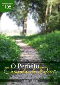 O Perfeito Caminho De Deus (Márcio Valadão)