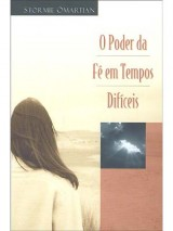 5° - O poder da fé em tempos difíceis (Stormie Omartian)