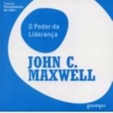 O poder da liderança (John C. Maxwell)