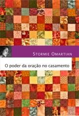 O poder da oração no casamento (Stormie Omartian)