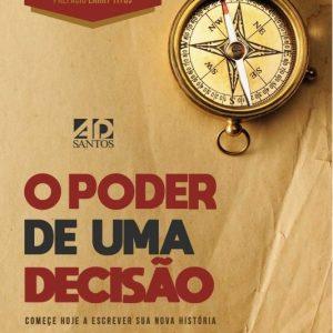 O poder de uma decisão (Rodrigo Amorin)