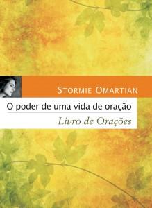 O poder de uma vida de oração: Livro de orações (Stormie Omartian)