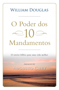 O poder dos 10 mandamentos (William Douglas)