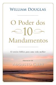 O poder dos 10 mandamentos (William Douglas)